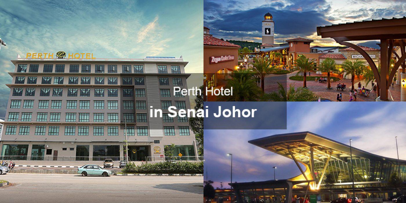 Perth Hotel in Senai Johor