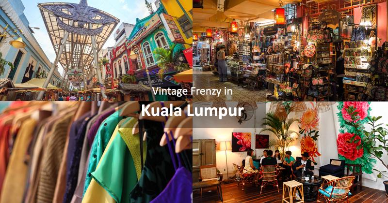 Vintage Frenzy in Kuala Lumpur