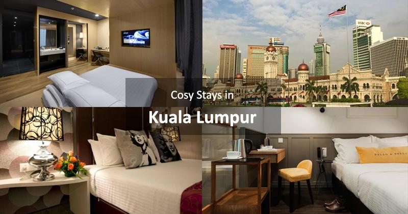 Cosy Stays in Kuala Lumpur