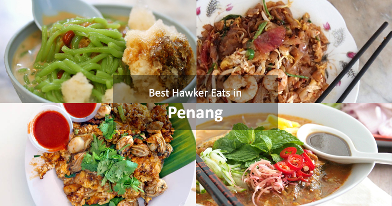 Best Hawker Eats in Penang