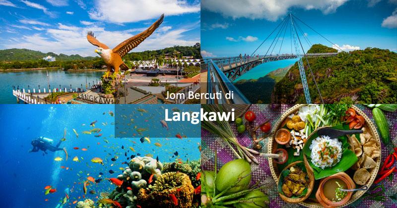 Jom Bercuti di Langkawi