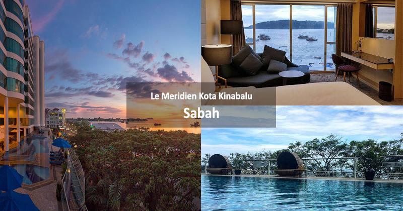 Le Meridien Kota Kinabalu, Sabah